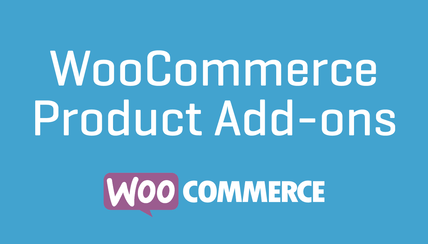 WooCommerce Product Add-ons 3 0 11