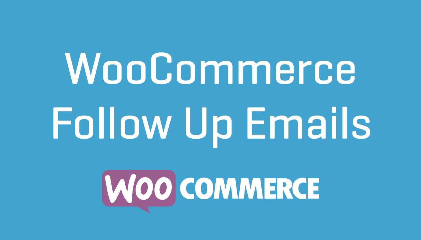 WooCommerce Follow Up Emails Plugin Wordpress Cheap Extension