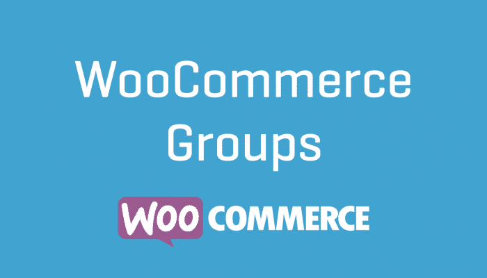 WooCommerce Groups Plugin Extension Wordpress Cheap