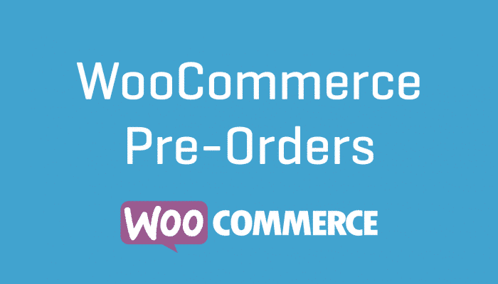 WooCommerce Pre Orders Extension Plugin Wordpress