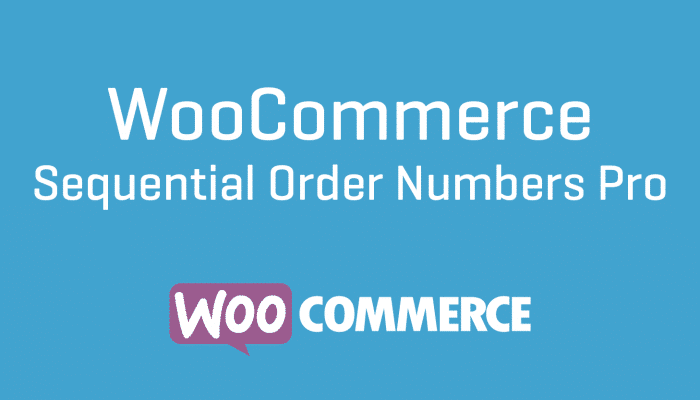 WooCommerce Sequential Order Numbers Pro Extension Plugin Wordpress Cheap