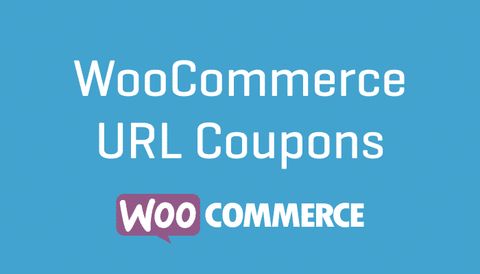 WooCommerce URL Coupons Plugin Wordpress Extension