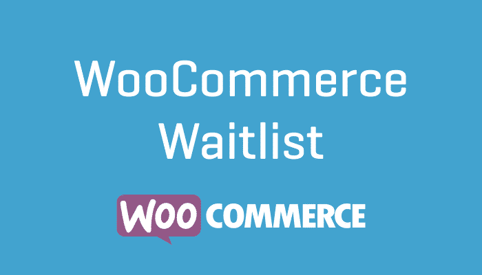 WooCommerce Waitlist Plugin Extension Wordpress
