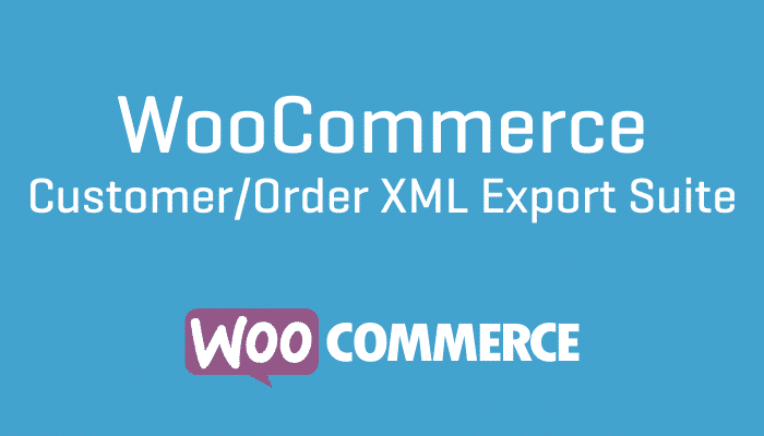 WooCommerce Customer:Order XML Export Suite