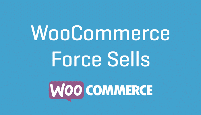 WooCommerce Force Sells